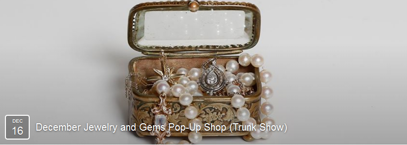 Jewelry & Gem Pop Up Shop Trunk Show